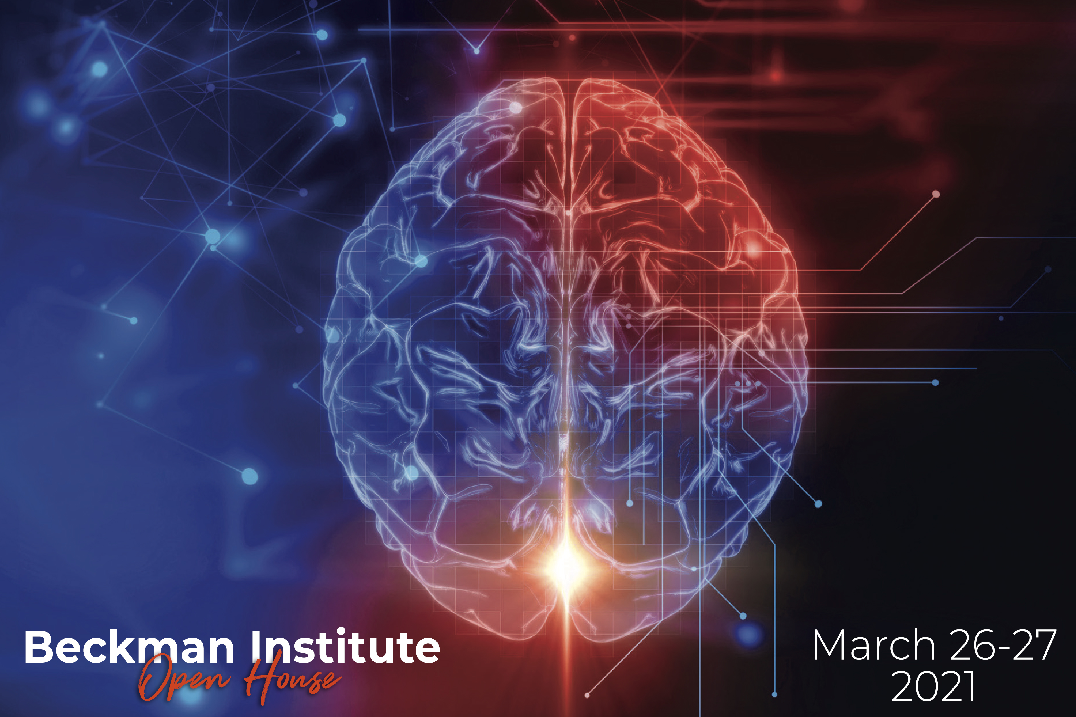 Beckman Institute Open House, March 26-27